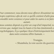 Citation de Trungpa tirée de Shambala, la voie sacrée du guerrier