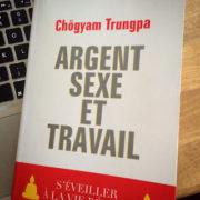 """Couverture du livre de Trungpa """"Argent, sexe et travail"""""""