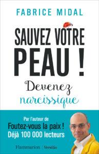 Couverture de Sauvez votre peau ! de Fabrice Midal