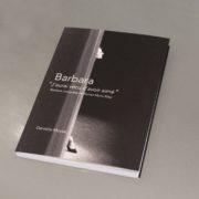 Photographie du livre de Danielle Moyse : «J'aurai vécu d'avoir aimé», Barbara, interprète de Rainer Maria Rilke. La couverture du livre présente une photographie en noir et blanc de la chanteuse.