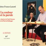 """Couverture du livre """"La couleur et la parole"""" et photographie de l'auteur, Hadrien France-Lanord."""