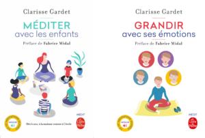 """Couverture des livres de Clarisse Gardet : """"Méditer avec les enfants"""" et """"grandir avec ses émotions""""."""