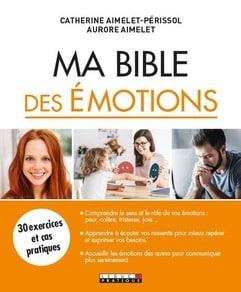 """Couverture du livre """"Ma Bible des émotions"""" de Catherine Périssol"""