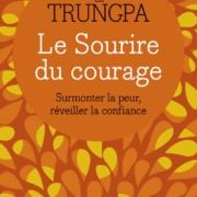 """Couverture du livre """"Le sourire du courage"""" de Chögyam Trungpa"""