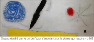 """Tableau de Miro intitulé """"Oiseau éveillé par le cri de l'azur s'envolant sur la plaine qui respire"""" 1968"""